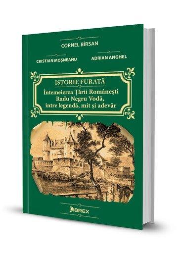 Istorie furata – Intemeierea Tarii Romanesti: Radu Negru Voda, intre legenda, mit si adevar